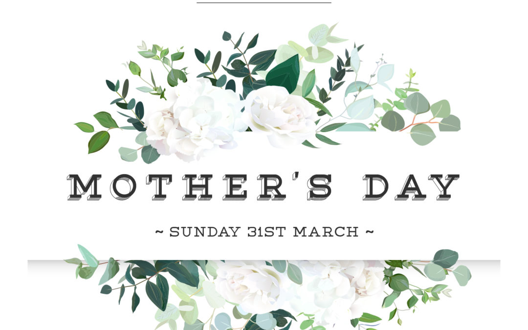 Mother's Day | 31st March 2019
