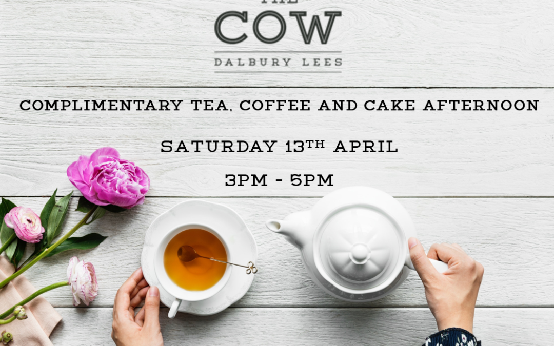 Tea, coffee and cake afternoon | Saturday 13th April 2019